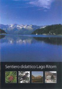 Lago Ritom Didactic Trail