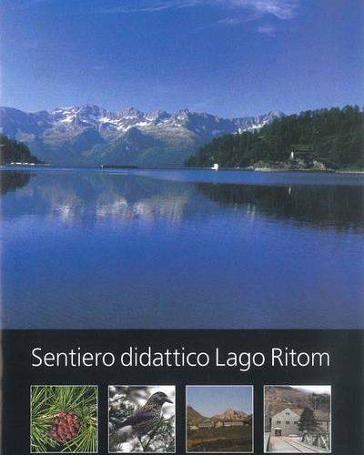 Sentiero didattico Lago Ritom